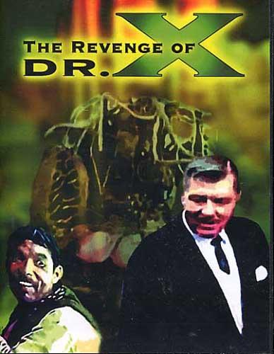 The Revenge Of Dr. X